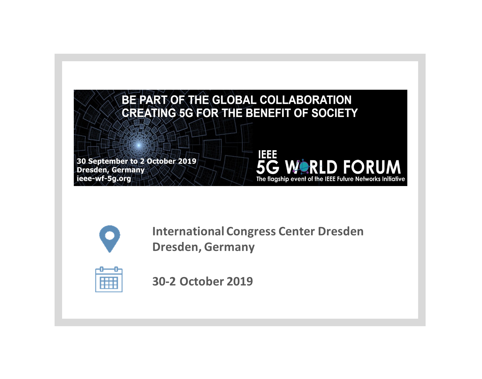2019 IEEE 2nd 5G World Forum (5GWF'19), in Dresden, Germany